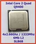 Intel Core 2 Quad Q9400 4 magos 2,66Ghz CPU Processzor LGA775 1333Mhz FSB 6Mb L2 SLB6B
